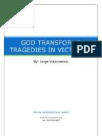 12 - God Transforms Tragedies in Victories