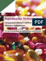 Segurança dos medicamentos um guia para detectar e notifi car reações adversas a medicamentos