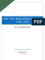 33 - i Am the Resurrecion and the Life