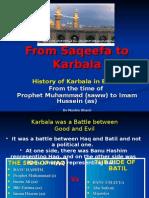 From Saqeefa to Karbala[1]