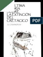 J. L. Casanovas - La última teoría sobre la extinción del Cretacico