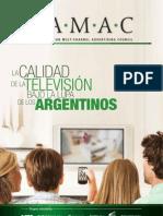 La Calidad de La Television Bajo La Lupa de Los Argentinos May 2013