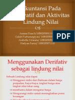 Akuntansi Pada Derivatif dan Aktivitas Lindung Nilai.pptx