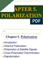 Satellite Communication  Slides of Chap 5 (Polarization) of Dennis Roddy