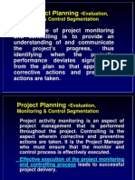 Project-planning-evaluation, Monitoring and Control Segmentation