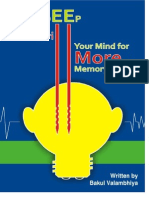 Do Not Deep Drill Your Mind for Better Memory Power