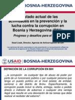 Estado actual de las actividades en la prevención y la lucha contra la corrupción en Bosnia y Herzegovina (BIH);