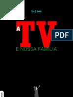 Livro eBook a Tv e a Nossa Familia
