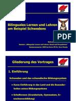 Vortrag Bilinguales Lernen und Lehren in Schweden 2005