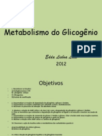 Metabolismo do Glicogênio 2013