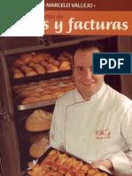 145 Recetas de Panes y facturas - Marcelo Vallejo