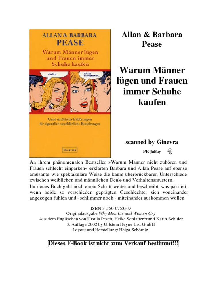 Allan & Barbara Pease - Warum Männer lügen und Frauen immer Schuhe ...