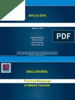 BVS for BTK