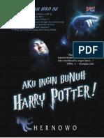 Aku Ingin Bunuh Harry Potter