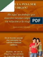 Vale La Pena Ser Virgen[1]