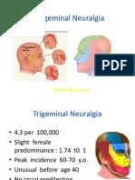 l5 Lecture on Trigeminal Neuralgia - Unsoed 03 Mei 2013 - Copy