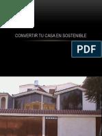 Convertir Tu Casa en Sostenible