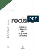 Focusing (Proceso y Tecnica Del Enfoque Corporal) - Eugene Gendlin