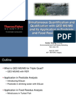 Simultaneous Quantification and Qualification With QED-MSMS Nitrofurains