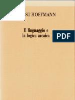 Ernst Hoffmann, Il Linguaggio e La Logica Arcaica 1
