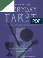 Every Day Tarot - A Choice Centered Book