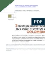 3 EVENTOS ECONÓMICOS QUE ESTÁN MOVIENDO A COLOMBIA