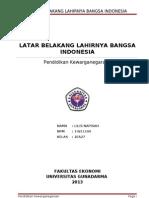 Latar Belakang Lahirnya Bangsa Indonesia