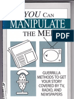 How You Can Manipulate the Media