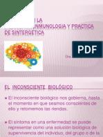 Estudios  en la psiconeuroinmunologia y practica de Sintergética