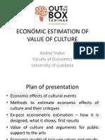 Economic Estimation of Value of Culture