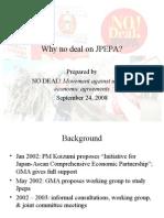 Why NO DEAL on JPEPA?