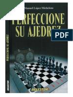 M.L.michelone - Perfeccione Su Ajedrez