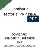 Exposicion Del Comisario Comisaria Sectorial Pnp Pira