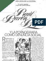 Baron Biza y La Pornografia Como Denuncia Social