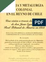 Mineria y Metalurgia Colonial en El Reino de Chile 1803