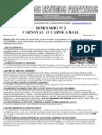 Carnaval o Carne a Baal