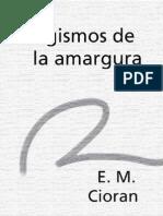 Cioran, E. M. - Silogismos de La Amargura