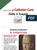 Urinary Catheter Care Skills & Asepsis