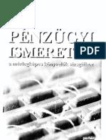 Pénzügyi ismeretek a mérlegképes könyvelők vizsgáihoz - Various Authors