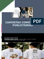 Camisetas como mídias Publicitárias
