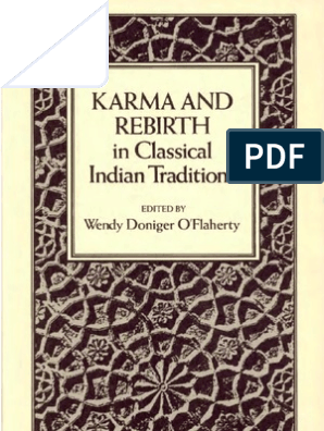 Karma And Rebirth In Classical Indian Traditions Karma