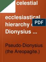 Pseudo Dionysius of Areopagite - The Celestial & Ecclesiastical Hierarchy