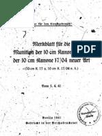 H.Dv.481-20 Merkblatt für die Munition der 10 cm Kanone 17 und der 10 cm Kanone17-04 neuer Art - 05.04.1941