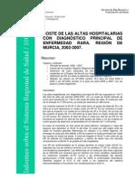 COSTE DE LAS ALTAS HOSPITALARIAS CON DIAGNÓSTICO PRINCIPAL DE ENFERMEDAD RARA. REGIÓN DE MURCIA, 2002-2007.