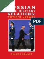 Russian Civil-Military Relations: Putin's Legacy