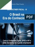 Roberto Dias Duarte - Big Brother Fiscal III