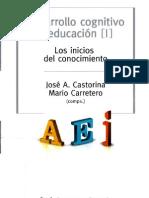 Castorina y Carretero - Desarrollo Cognitivo y educación I