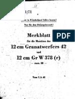 H.Dv.481-71 Merkblatt für die Munition des 12 cm Granatwerfers 42 und 12 cm Gr W 378 r - 07.05.1943