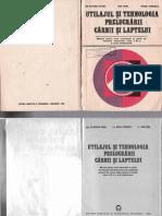 XI Pavel O., Otel I., Ionescu R. - Utilajul Si Tehnologia Prelucrarii Carnii Si Laptelui 1980