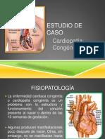 Estudio de Caso de Cardiopatia Congenita